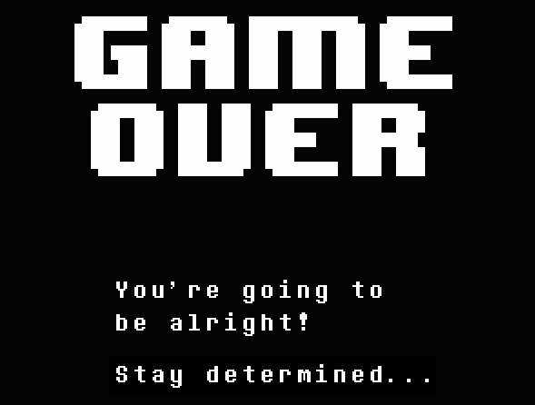 gameover-stay-determined
